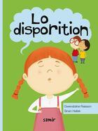 Couverture du livre « Lo disporition » de Gwendoline Raisson et Sinan Hallak aux éditions Samir