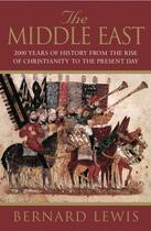 Couverture du livre « The Middle East: 2000 Years Of History From The Birth Of Christianity » de Bernard Lewis aux éditions Orion Digital