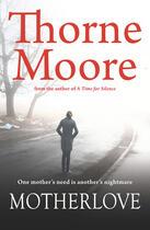 Couverture du livre « Motherlove » de Moore Thorne aux éditions Honno Press Digital