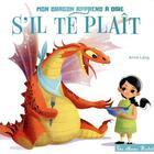 Couverture du livre « Mon dragon apprend à dire s'il te plaît » de Lang Anna aux éditions Hachette Enfants