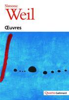 Couverture du livre « Oeuvres » de Simone Weil aux éditions Gallimard