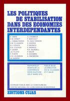 Couverture du livre « Conférence paris-dauphiné du 25-27 mars 1971 ; les politiques de stabilisation dans des économies interdépendantes » de Pascal Salin et Emil-Maria Claasen aux éditions Cujas
