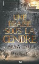 Couverture du livre « Une braise sous la cendre » de Sabaa Tahir aux éditions Pocket Jeunesse