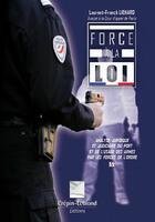 Couverture du livre « Force à la loi » de Laurent-Franck Lienard aux éditions Crepin Leblond