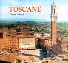 Couverture du livre « Toscane » de Tamsin Pickeral aux éditions Vilo