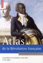 Couverture du livre « Atlas de la Révolution française ; circulations des hommes et des idées, 1770-1804 » de Pierre-Yves Beaurepaire et Sylvia Marzagalli aux éditions Autrement