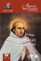 Couverture du livre « Saint jean de la croix » de Jacques Gauthier aux éditions Presses De La Renaissance