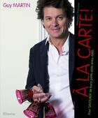 Couverture du livre « À la carte ! » de Guy Martin aux éditions Minerva
