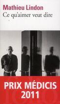 Couverture du livre « Ce qu'aimer veut dire » de Mathieu Lindon aux éditions Gallimard