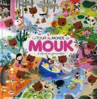 Couverture du livre « Le tour du monde de Mouk à vélo et en gomettes ! » de Marc Boutavant aux éditions Albin Michel