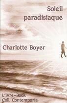 Couverture du livre « Soleil paradisiaque » de Charlotte Boyer aux éditions L'ivre Book