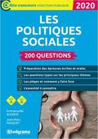 Couverture du livre « Les politiques sociales ; 200 questions ; catégories A et B (édition 2020) » de Jean-Marc Pasquet et Emmanuelle Augros aux éditions Studyrama
