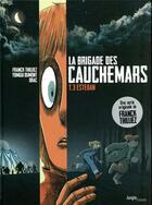 Couverture du livre « La brigade des cauchemars T.3 ; Esteban » de Franck Thilliez et Yomgui Dumont aux éditions Jungle