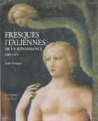 Couverture du livre « Fresques italiennes de la renaissance 1400-1470 » de Steffi Roettgen aux éditions Citadelles & Mazenod