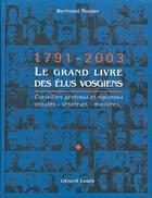 Couverture du livre « Le grand livre des elus vosgiens » de Bertrand Munier aux éditions Gerard Louis