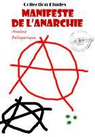 Couverture du livre « Manifeste de l'anarchie » de Anselme Bellegarrigue aux éditions Ink Book