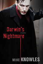 Couverture du livre « Darwin's Nightmare » de Mike Knowles et William Deverell et Jason Schneider aux éditions Ecw Press