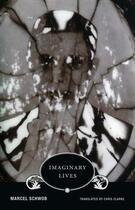 Couverture du livre « Imaginary lives » de Marcel Schwob aux éditions Wakefield Press
