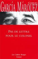 Couverture du livre « Pas de lettre pour le colonel » de Gabriel Garcia Marquez aux éditions Grasset Et Fasquelle