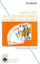 Couverture du livre « Encheres De Chelem Dans Le Bridge De Competition » de Sahal aux éditions Rocher