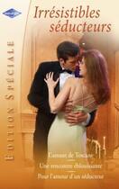 Couverture du livre « L'amant de Toscane ; une rencontre éblouissante ; pour l'amour d'un séducteur » de Catherine George et Michelle Reid et Leandra Logan aux éditions Harlequin