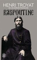 Couverture du livre « Raspoutine » de Henri Troyat aux éditions J'ai Lu