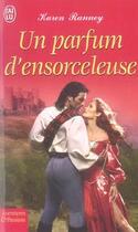 Couverture du livre « Un Parfum D'Ensorceleuse » de Karen Ranney aux éditions J'ai Lu