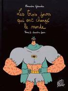 Couverture du livre « Les trois jours qui ont changé le monde T.2 ; deuxième jour » de Alexandre Geraudie aux éditions Editions Flblb