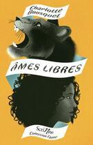 Couverture du livre « Âmes libres » de Charlotte Bousquet aux éditions Scrineo