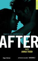 Couverture du livre « After saison 2 ; after we collided » de Anna Todd aux éditions Hugo