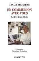 Couverture du livre « En communion avec vous » de Arnaud Desjardins aux éditions Accarias-originel