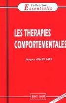 Couverture du livre « Therapies Comportementales (Les) N.18 2e Edition » de Jacques Van Rillaer aux éditions Bernet Danilo