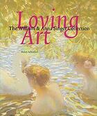 Couverture du livre « Loving art william & anna singer » de Collectif aux éditions Waanders