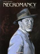 Couverture du livre « Necromancy t.2 » de Fabien Nury et Jack Manini aux éditions Dargaud