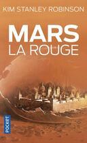 Couverture du livre « Mars T.1 ; Mars la rouge » de Kim Stanley Robinson aux éditions Pocket