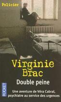 Couverture du livre « Double peine » de Virginie Brac aux éditions Pocket