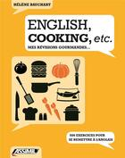 Couverture du livre « Livre english, cooking, etc » de Helene Bauchart aux éditions Assimil