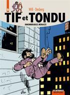 Couverture du livre « Tif et Tondu ; INTEGRALE VOL.9 ; innombrables menaces » de Will et Stephen Desberg aux éditions Dupuis