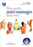 Couverture du livre « Mes petits auto-massages bien-être » de Luc Bodin et Sophie Lambda aux éditions Jouvence