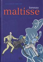Couverture du livre « Maltisse » de Lorenzo aux éditions Alain Beaulet