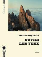 Couverture du livre « Ouvre les yeux » de Matteo Righetto aux éditions La Derniere Goutte