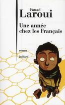 Couverture du livre « Une année chez les Français » de Fouad Laroui aux éditions Julliard