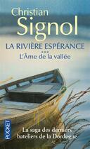 Couverture du livre « La rivière espérance t.3 ; l'âme de la vallée » de Christian Signol aux éditions Pocket