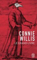 Couverture du livre « Le grand livre » de Connie Willis aux éditions J'ai Lu