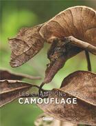 Couverture du livre « Les champions du camouflage » de Jean-Philippe Noel aux éditions Glenat