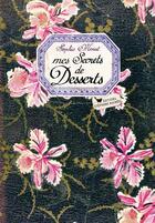 Couverture du livre « Mes secrets de desserts » de Sophie Menut aux éditions Les Cuisinieres