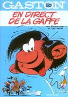 Couverture du livre « Gaston Lagaffe t.4 ; en direct de la gaffe » de Franquin aux éditions Dupuis
