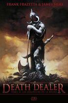 Couverture du livre « Death dealer t.2 ; les seigneurs de la ruine » de Frank Frazetta et James Silke aux éditions Panini