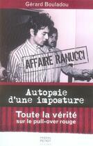 Couverture du livre « Affaire ranucci ; autopsie d'une imposture » de Gerard Bouladou aux éditions Pascal Petiot