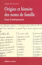 Couverture du livre « Origine et histoire des noms de famille - essais d'anthroponymie » de Marianne Mulon aux éditions Errance